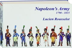 NAPOLEON'S ARMY 1790-1815