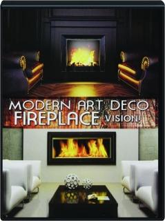 MODERN ART DECO FIREPLACE VISION!