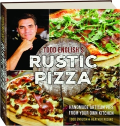 TODD ENGLISH'S RUSTIC PIZZA