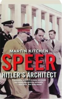 SPEER: Hitler's Architect