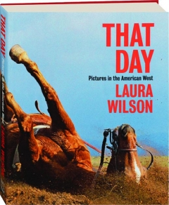 THAT DAY: Pictures in the American West