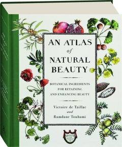 AN ATLAS OF NATURAL BEAUTY