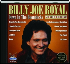 BILLY JOE ROYAL: Down in the Boondocks and Other Huge Hits