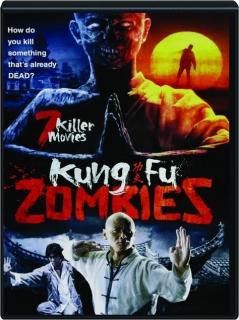 KUNG FU ZOMBIES: 7 Killer Movies