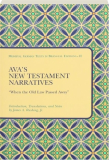 """AVA'S NEW TESTAMENT NARRATIVES: """"When the Old Law Passed Away"""""""