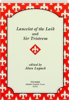 <I>LANCELOT OF THE LAIK</I> AND <I>SIR TRISTREM</I>