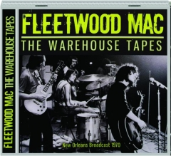 FLEETWOOD MAC: The Warehouse Tapes