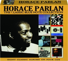 HORACE PARLAN: The Classic Blue Note Collection