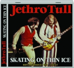 JETHRO TULL: Skating on Thin Ice