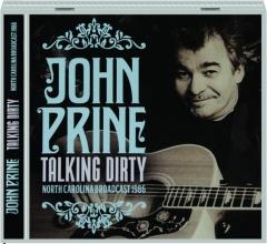 JOHN PRINE: Talking Dirty