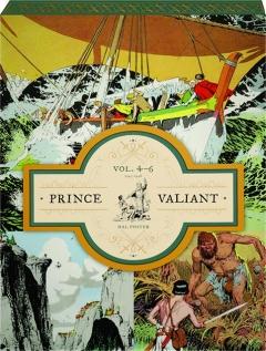 PRINCE VALIANT, VOL. 4-6, 1943-1948