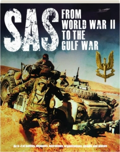 SAS FROM WORLD WAR II TO THE GULF WAR