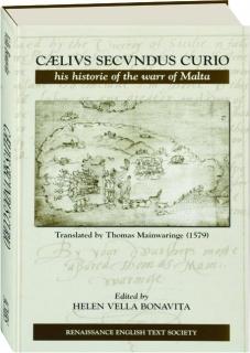 CAELIVS SECVNDUS CURIO, HIS HISTORIE OF THE WARR OF MALTA