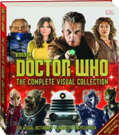 <I>DOCTOR WHO:</I> The Complete Visual Collection