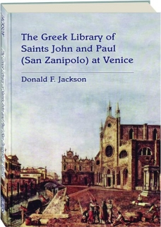 THE GREEK LIBRARY OF SAINTS JOHN AND PAUL (SAN ZANIPOLO) AT VENICE