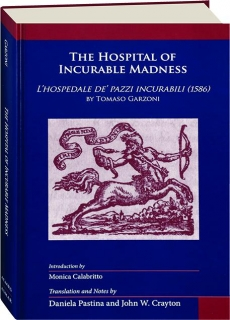 THE HOSPITAL OF INCURABLE MADNESS