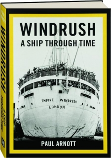 <I>WINDRUSH:</I> A Ship Through Time
