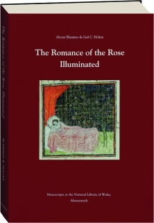 THE ROMANCE OF THE ROSE ILLUMINATED