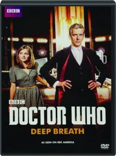 <I>DOCTOR WHO:</I> Deep Breath