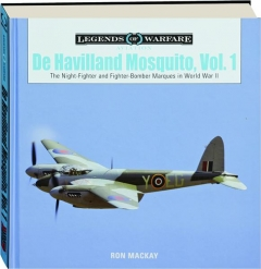 DE HAVILLAND MOSQUITO, VOL. 1: Legends of Warfare