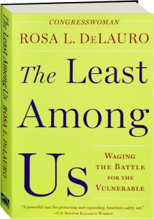 THE LEAST AMONG US: Waging the Battle for the Vulnerable