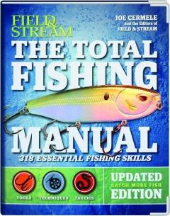 <I>FIELD & STREAM</I> THE TOTAL FISHING MANUAL