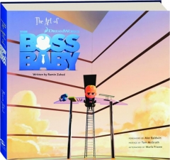 THE ART OF <I>THE BOSS BABY</I>