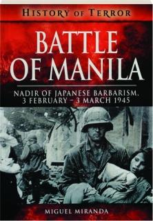 BATTLE OF MANILA: History of Terror