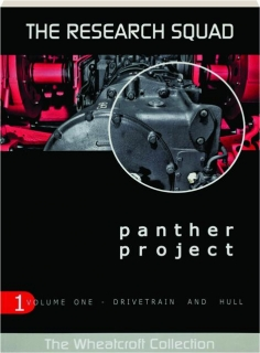 PANTHER PROJECT, VOLUME 1: Drivetrain and Hull