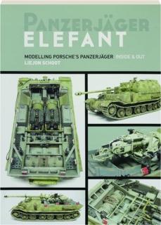 PANZERJAGER ELEFANT: Modelling Porsche's Panzerjager