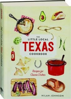 THE LITTLE LOCAL TEXAS COOKBOOK