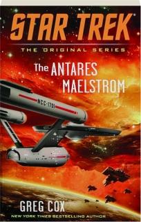 THE ANTARES MAELSTROM: <I>Star Trek</I>--The Original Series