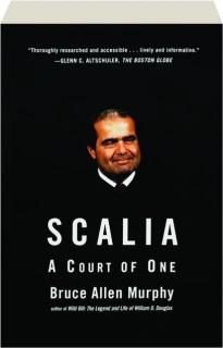 SCALIA: A Court of One