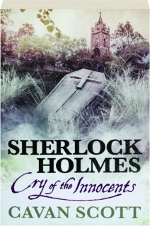 SHERLOCK HOLMES: Cry of the Innocents