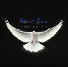 POWER OF PEACE: The Isley Brothers & Santana