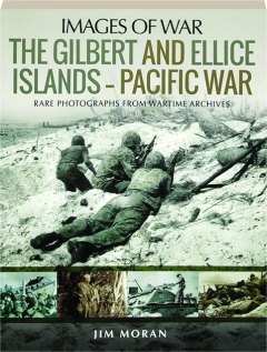 THE GILBERT AND ELLICE ISLANDS: Pacific War