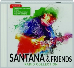 SANTANA & FRIENDS: Radio Collection