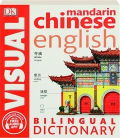 MANDARIN CHINESE ENGLISH BILINGUAL VISUAL DICTIONARY, REVISED