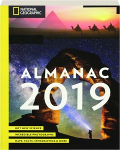 <I>NATIONAL GEOGRAPHIC</I> ALMANAC 2019