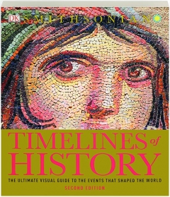 TIMELINES OF HISTORY, SECOND EDITION