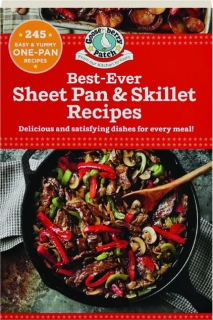 GOOSEBERRY PATCH BEST-EVER SHEET PAN & SKILLET RECIPES