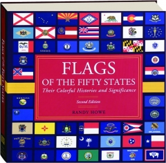 FLAGS OF THE FIFTY STATES, SECOND EDITION