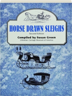 HORSE DRAWN SLEIGHS, SECOND EDITION