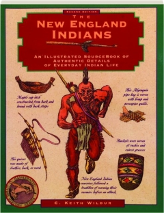 THE NEW ENGLAND INDIANS, SECOND EDITION