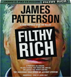 FILTHY RICH: The Shocking True Story of Jeffrey Epstein