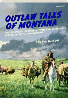OUTLAW TALES OF MONTANA, 3RD EDITION