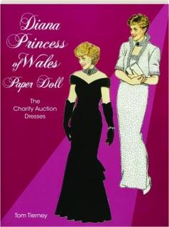 DIANA, PRINCESS OF WALES PAPER DOLL: The Charity Auction Dresses