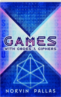 GAMES WITH CODES AND CIPHERS