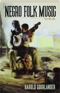 NEGRO FOLK MUSIC U.S.A