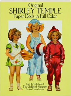 ORIGINAL SHIRLEY TEMPLE: Paper Dolls in Full Color